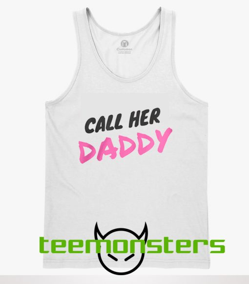 Call Her Daddy Tanktop