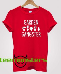 Garden Gangster T-shit