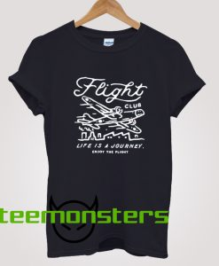 Life Is A Journey Flight Club T-Shirt
