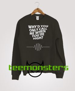 Why You Only Sweatshirt