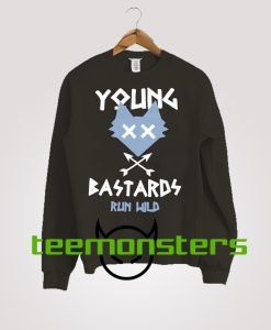 Young Bastards Sweatshirt