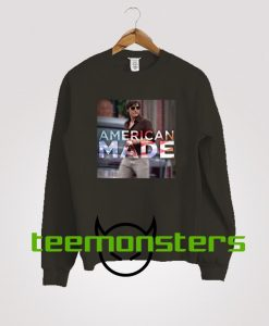 American Made Movie Sweatshirt