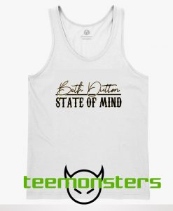 Beth Dutton State Of Mind Tanktop