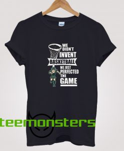 Michigan State Spartans Quote Basketball T-Shirt
