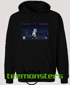 Astros Take It Back New Hoodie