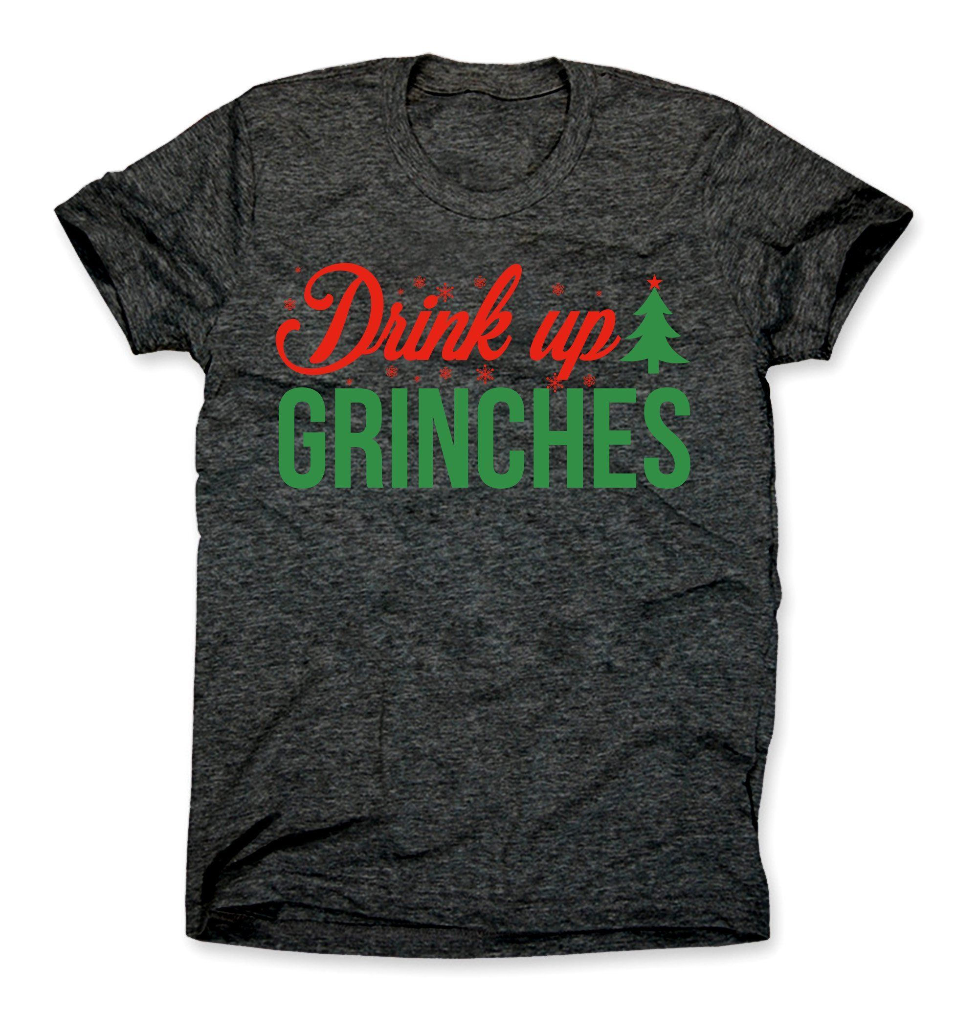 Drink Up Grinches Shirt AD