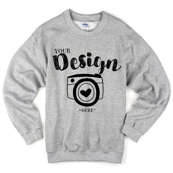 your design here sweatshirt AD