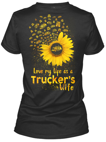 I Love My Life as a Trucker's Wife Valentine Women's T-Shirt IGS
