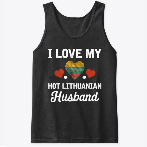 I Love my hot Lithuanian Husband Valentine Tank Top IGS