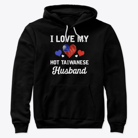 I Love my hot Taiwanese Husband Valentines Hoodie IGS