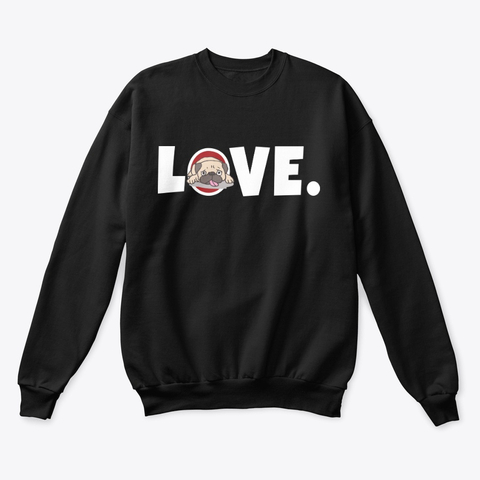 My Pug Is My Valentine's Day Gift Sweatshirt IGS