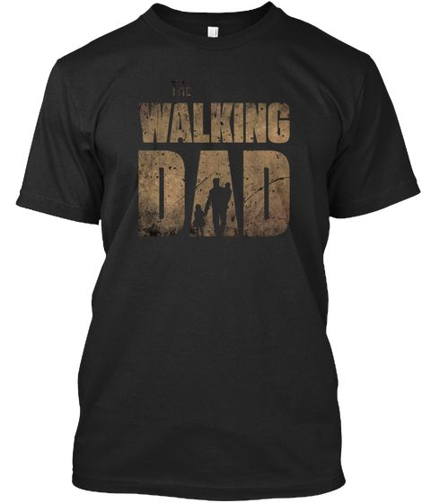 The Walking Dad T-shirt RE23