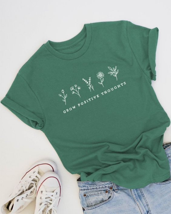 Grow Positive Thoughts T-Shirt ZX03