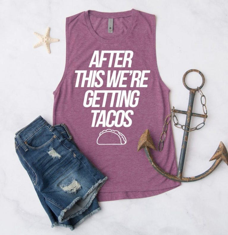 AFTER WHIS WERE GETTING TACOS TANK TOP ZX00